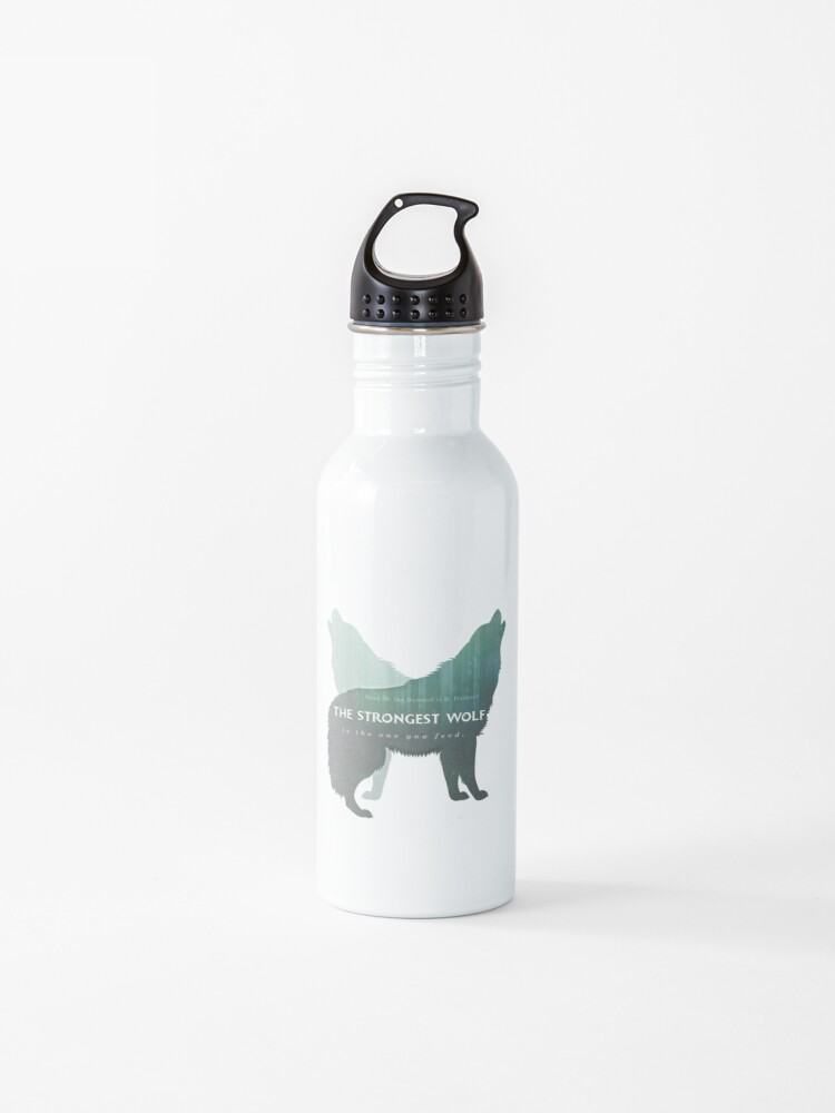 """The Strongest Wolf is the One you Feed"" A HOWL FOR THE DAMNED WATER BOTTLE."